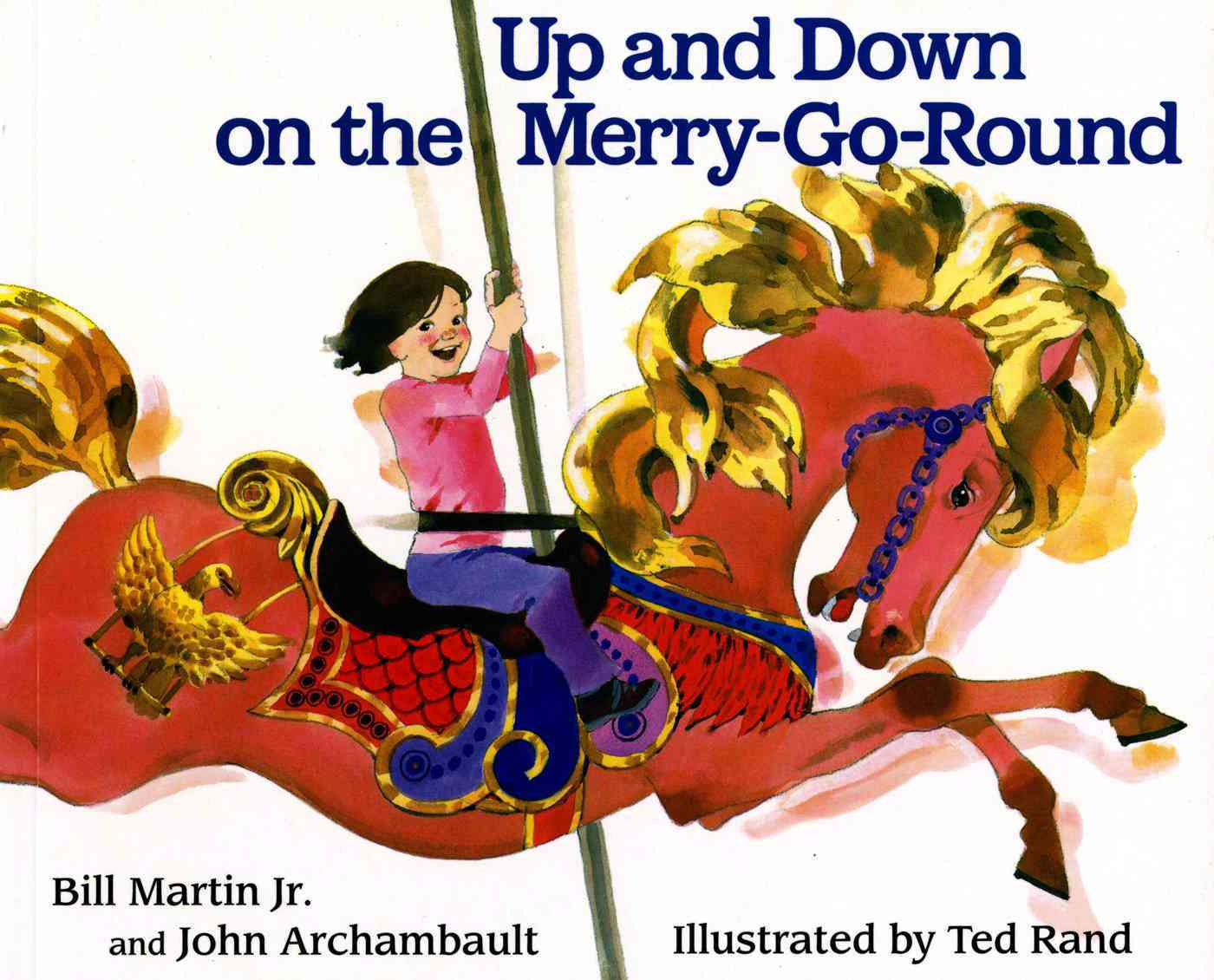 Up and Down on the Merry-Go-Round By Martin, Bill/ Archambault, John/ Rand, Ted (ILT)